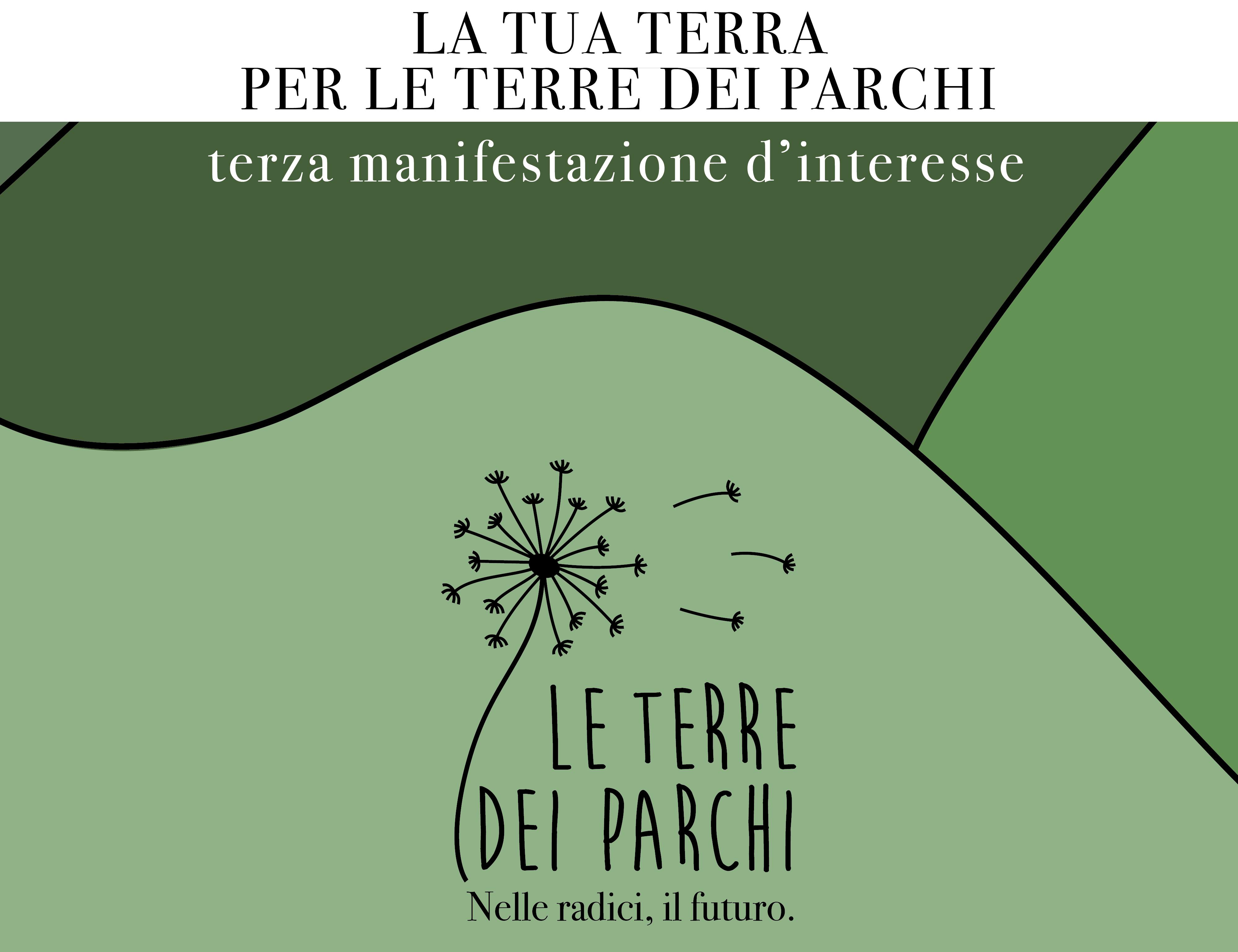 """Terza manifestazione di interesse per il progetto """"Le Terre dei Parchi"""""""